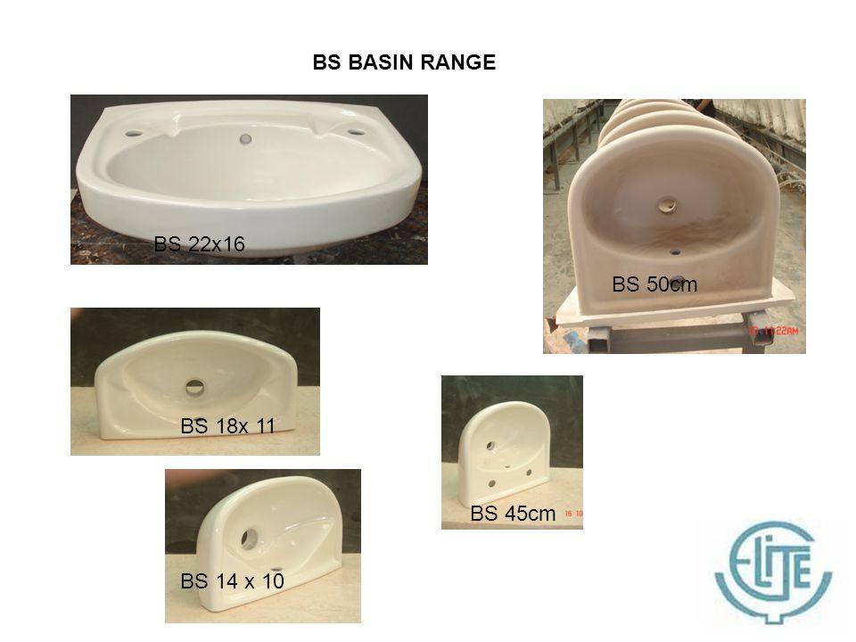 BS BASIN RANGE BS 22x16 BS 18x 11 BS 14 x 10 BS 45cm BS 50cm