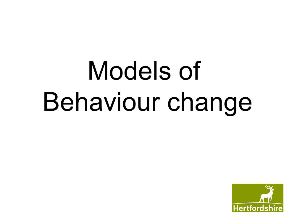 Models of Behaviour change