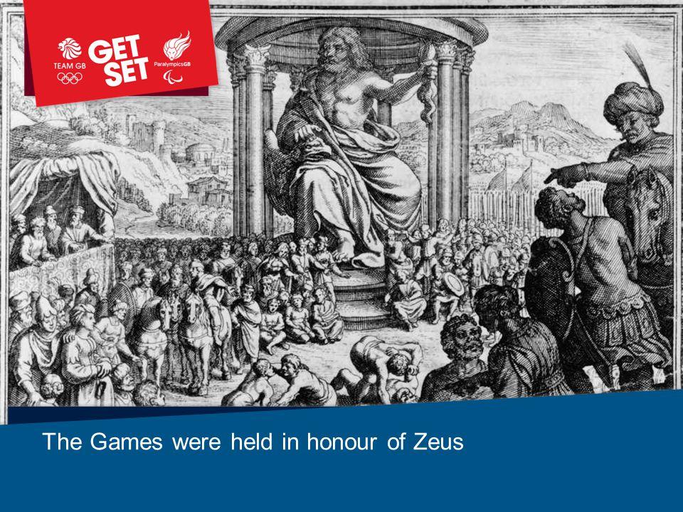 The Games were held in honour of Zeus