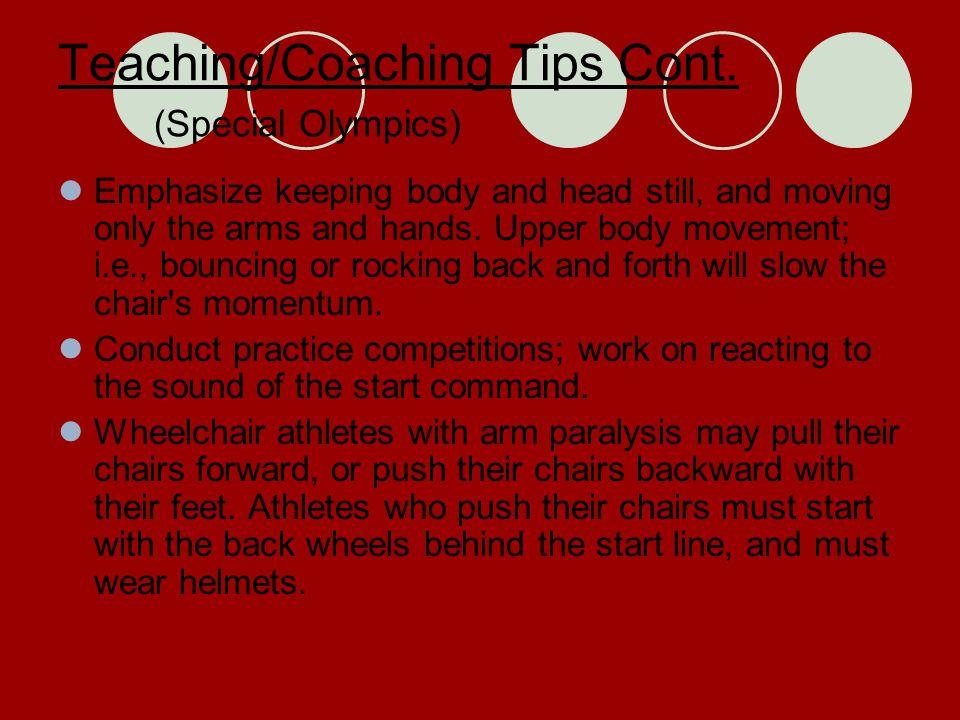 Teaching/Coaching Tips Cont.