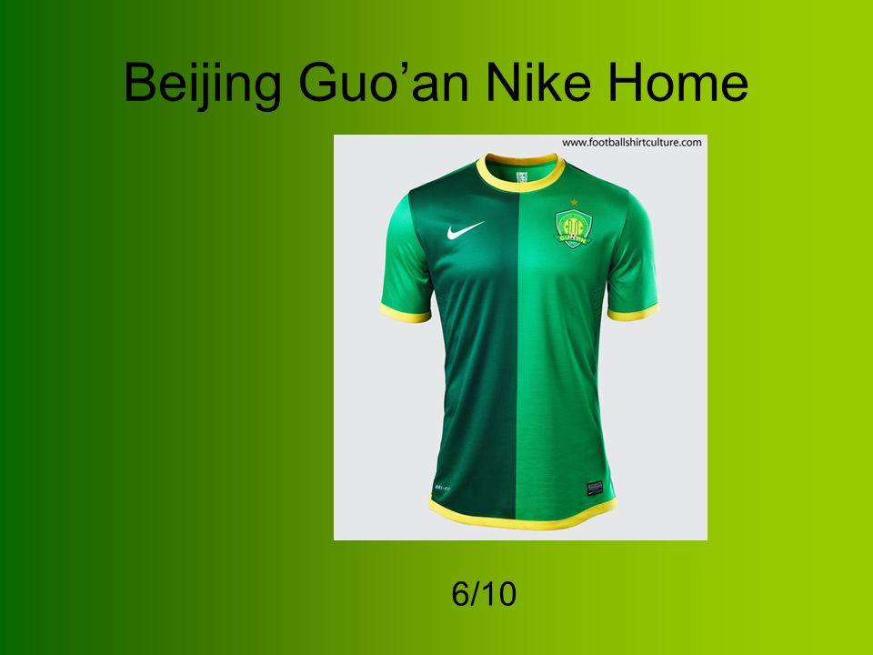 Beijing Guo'an Nike Home 6/10