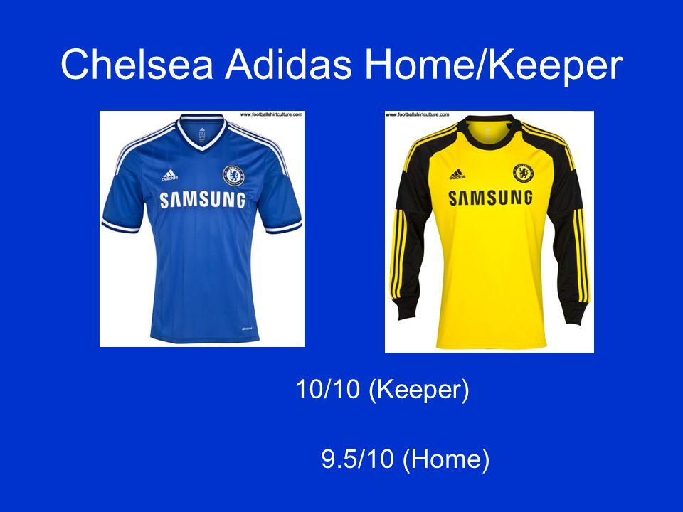 Chelsea Adidas Home/Keeper 9.5/10 (Home) 10/10 (Keeper)