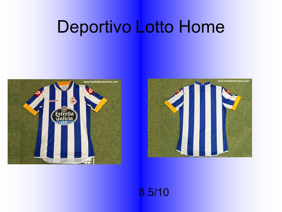 Deportivo Lotto Home 8.5/10