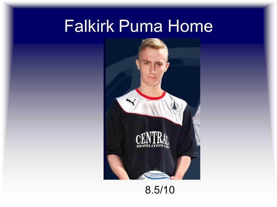 Falkirk Puma Home 8.5/10