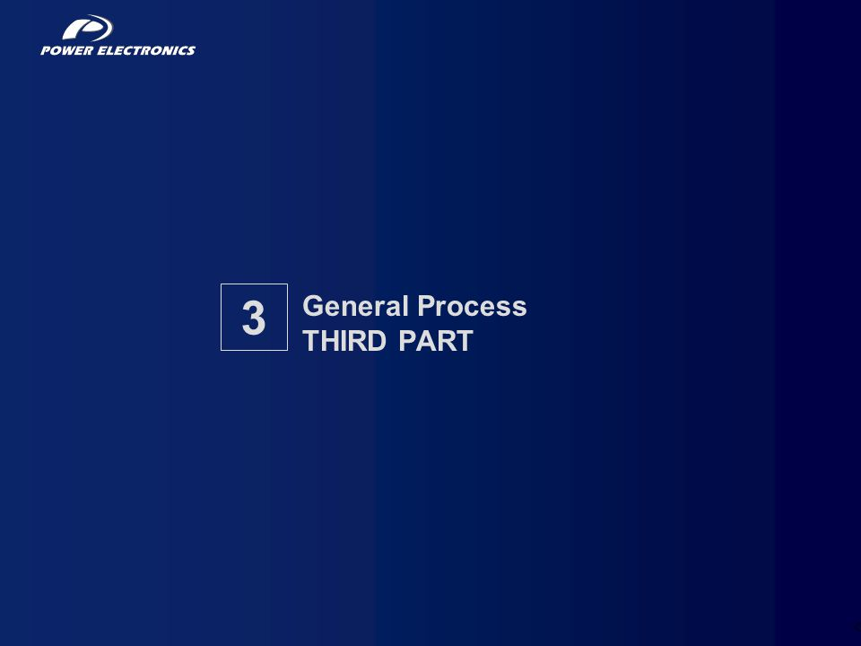 11 General Process THIRD PART 3