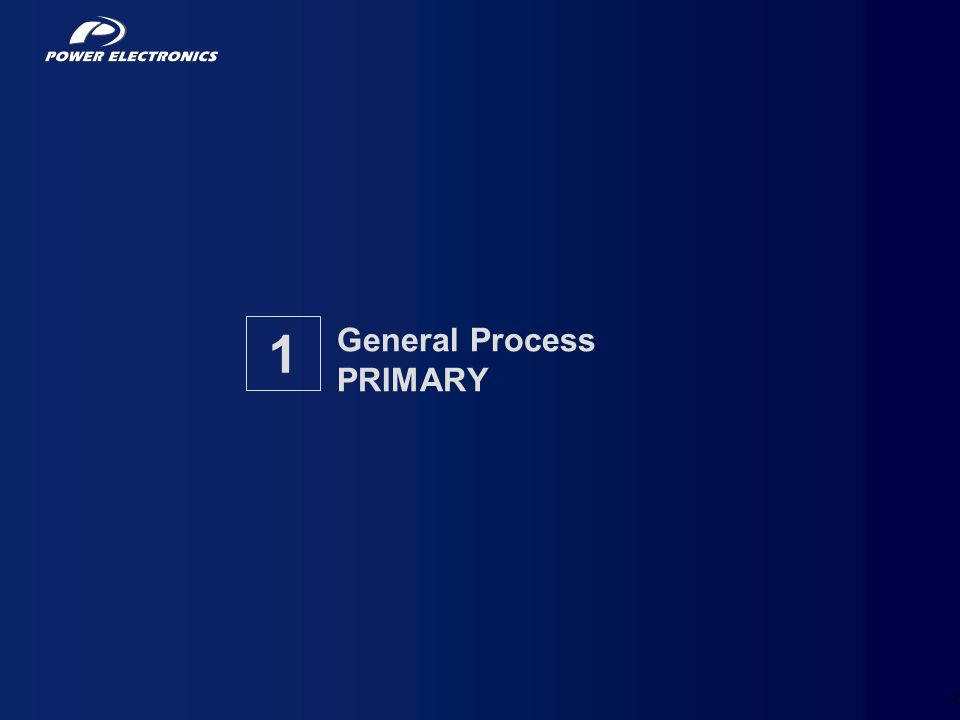 3 General Process PRIMARY 1