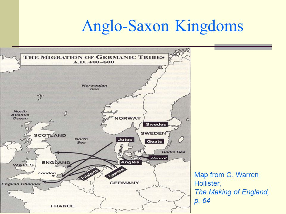 Anglo-Saxon Kingdoms Map from C. Warren Hollister, The Making of England, p. 64