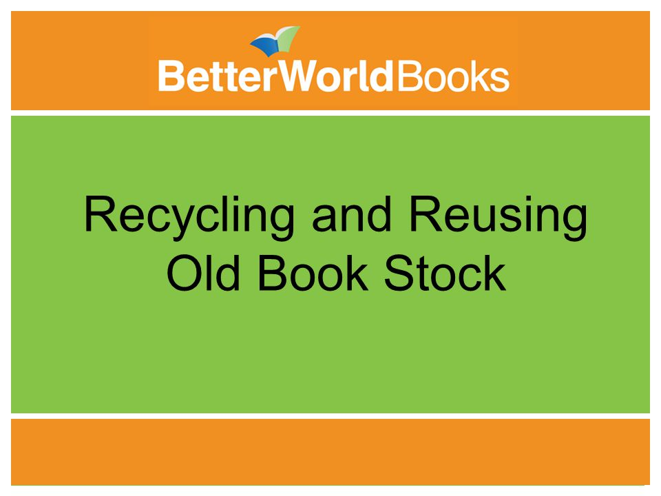 1 1 Recycling and Reusing Old Book Stock