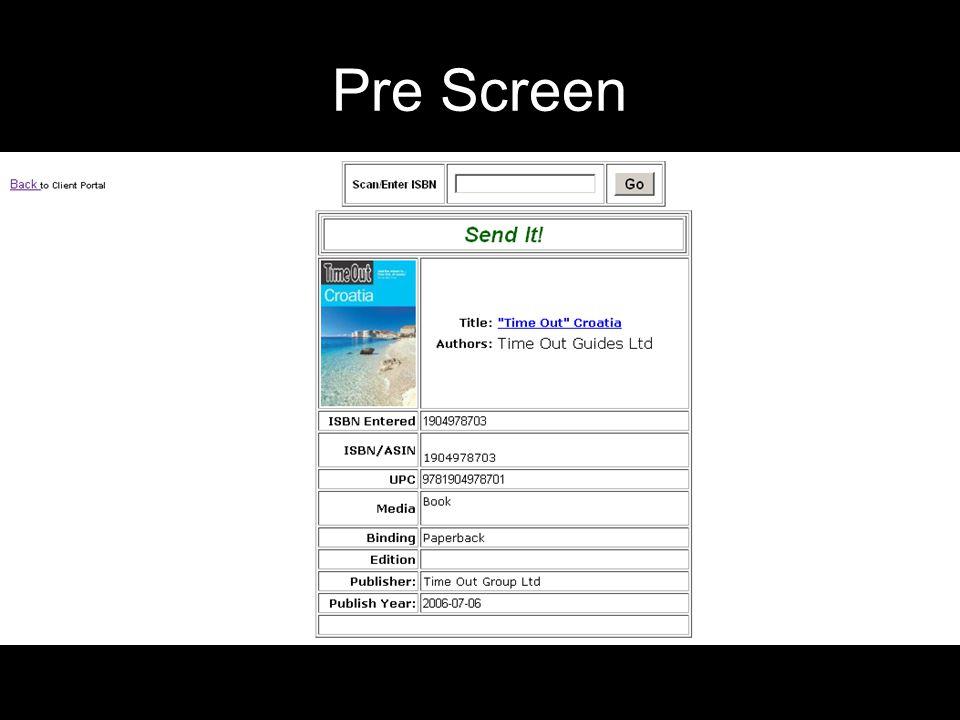 Pre Screen