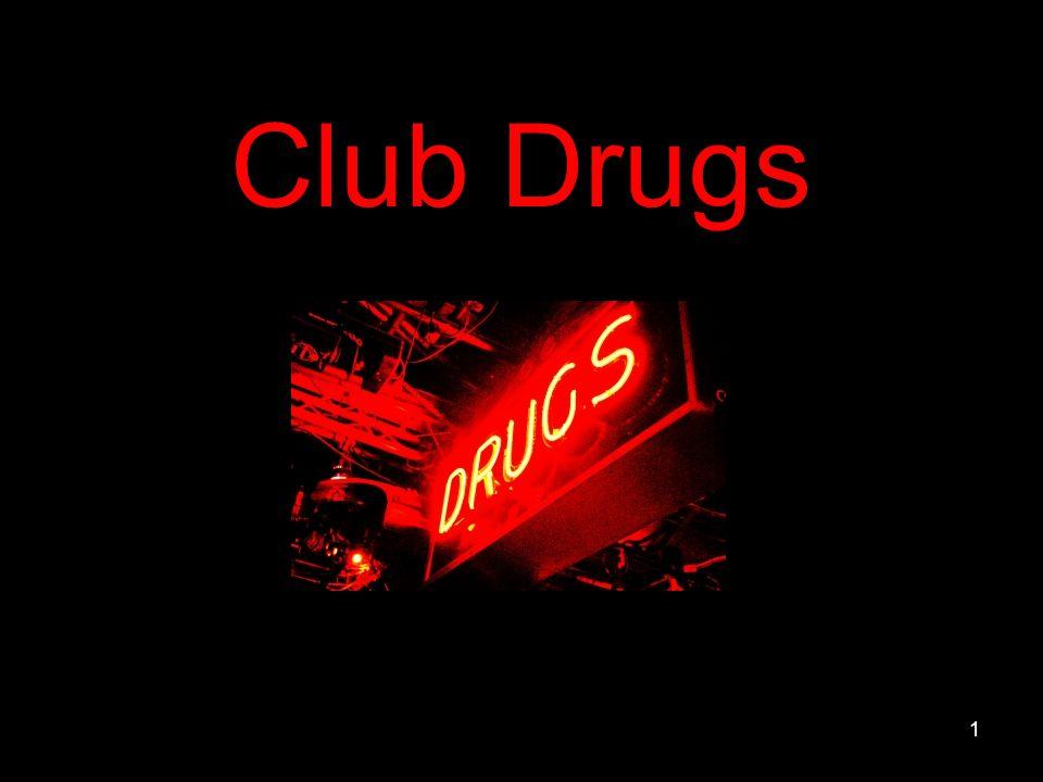 Club Drugs 1
