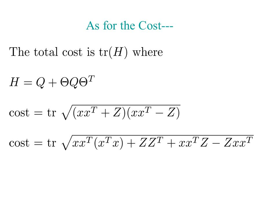 As for the Cost---