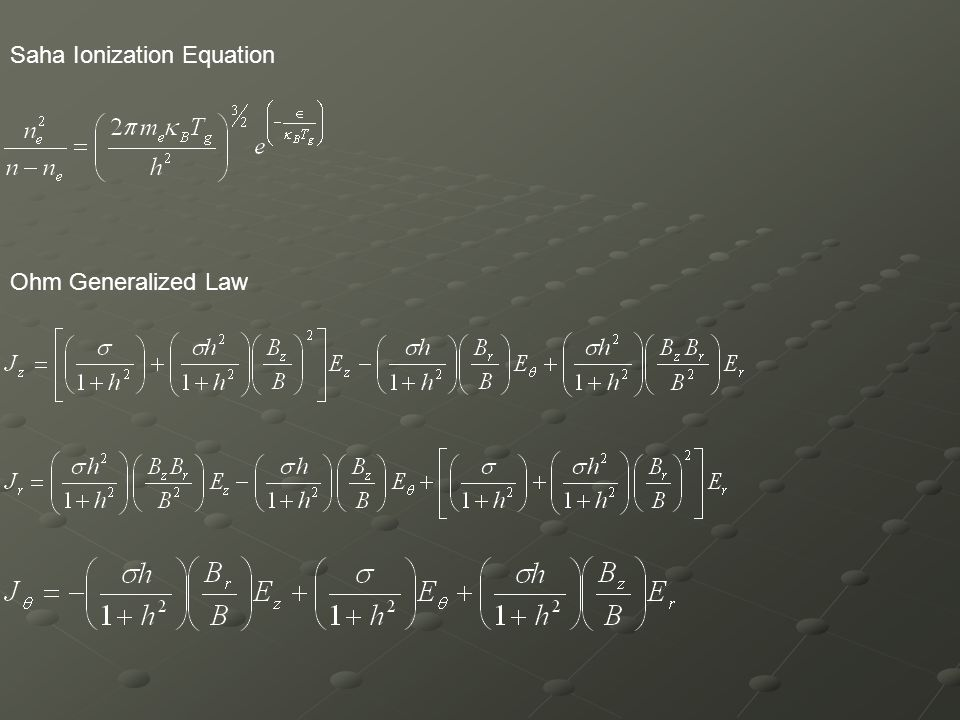 Saha Ionization Equation Ohm Generalized Law