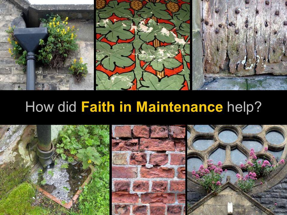 How did Faith in Maintenance help
