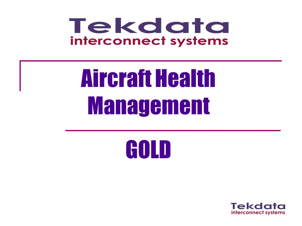 Aircraft Health Management GOLD