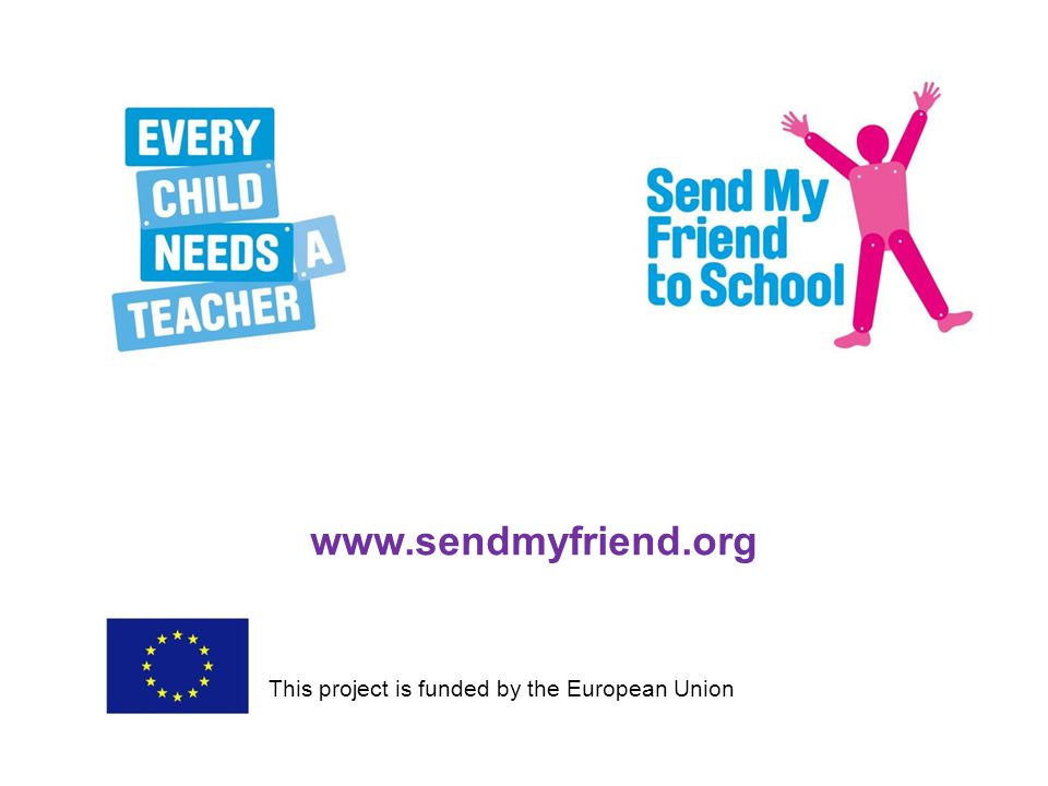 www.sendmyfriend.org This project is funded by the European Union