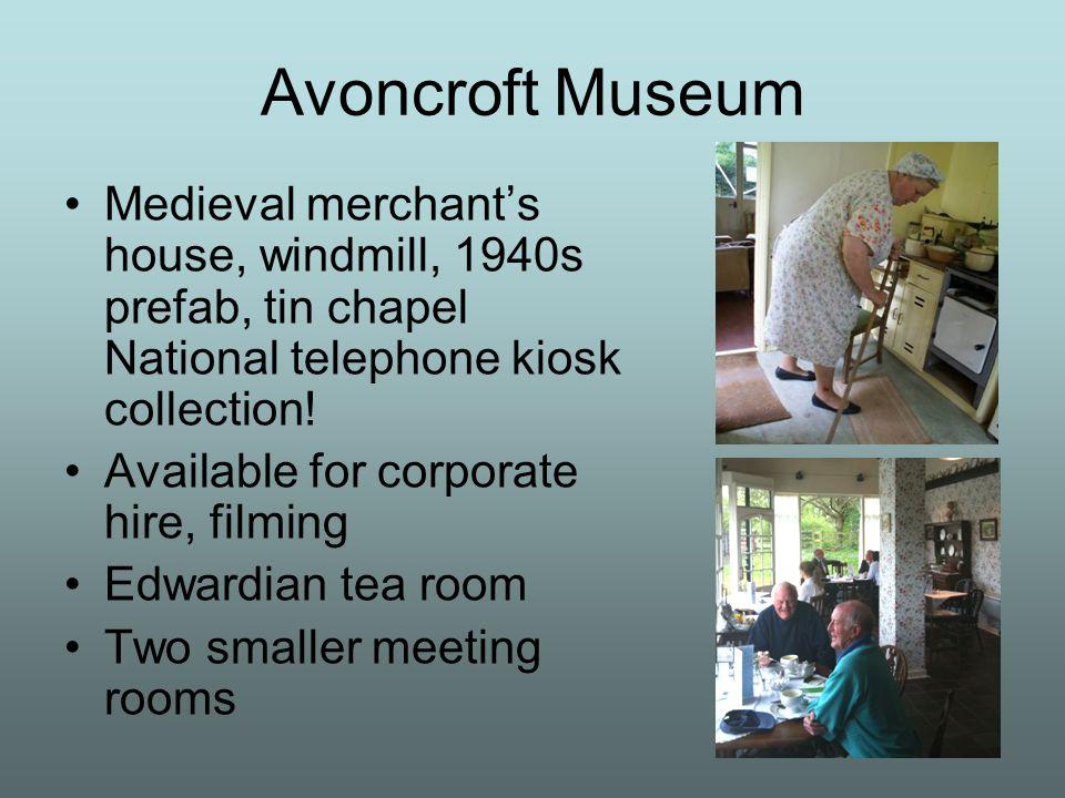 Avoncroft Museum Medieval merchant's house, windmill, 1940s prefab, tin chapel National telephone kiosk collection.