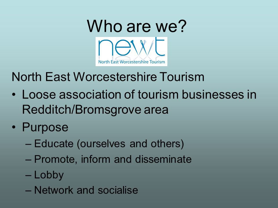 Tourism in our part of Worcestershire.Get real.