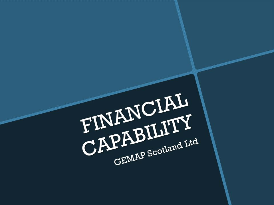 FINANCIAL CAPABILITY GEMAP Scotland Ltd