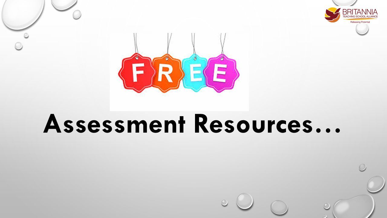 Assessment Resources…