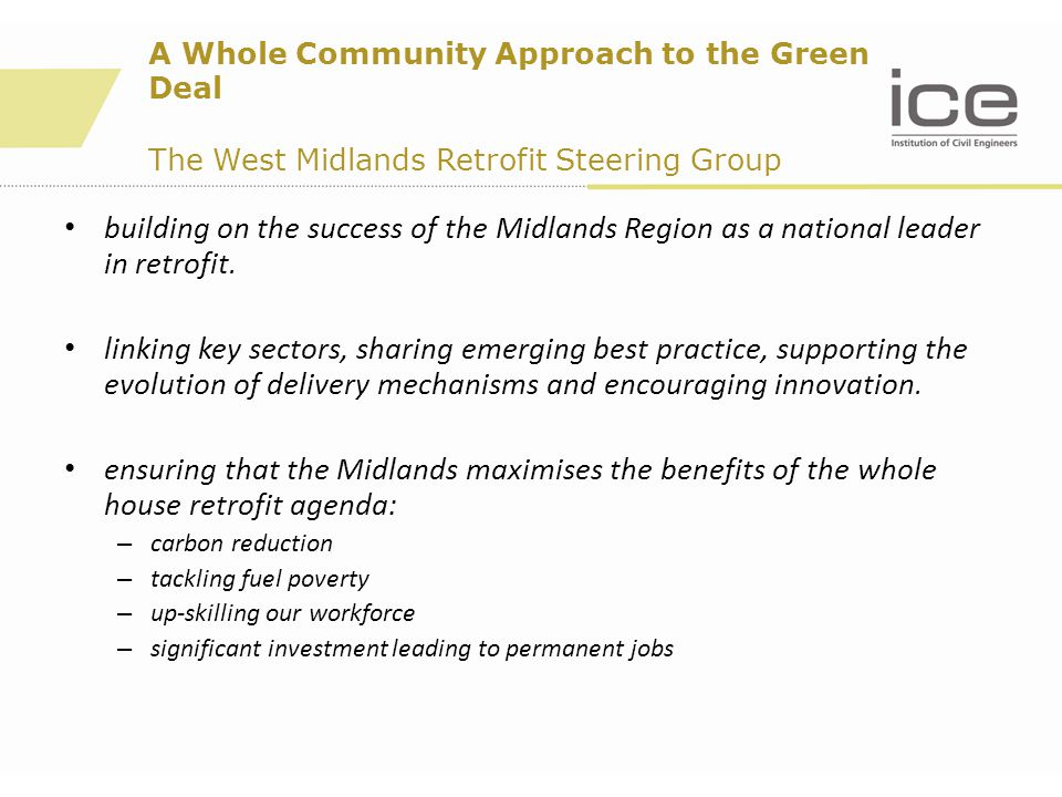 building on the success of the Midlands Region as a national leader in retrofit.
