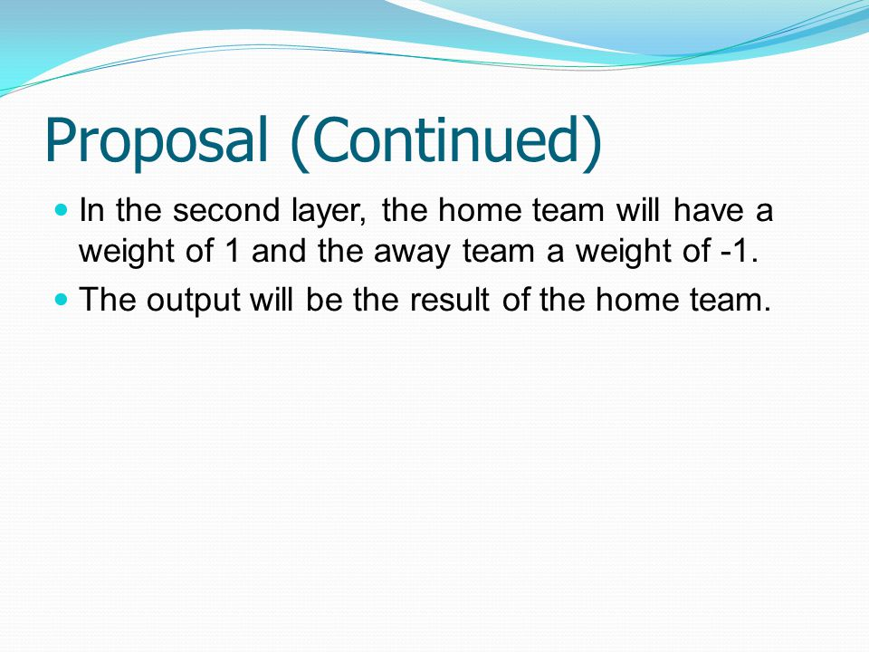 In the second layer, the home team will have a weight of 1 and the away team a weight of -1.