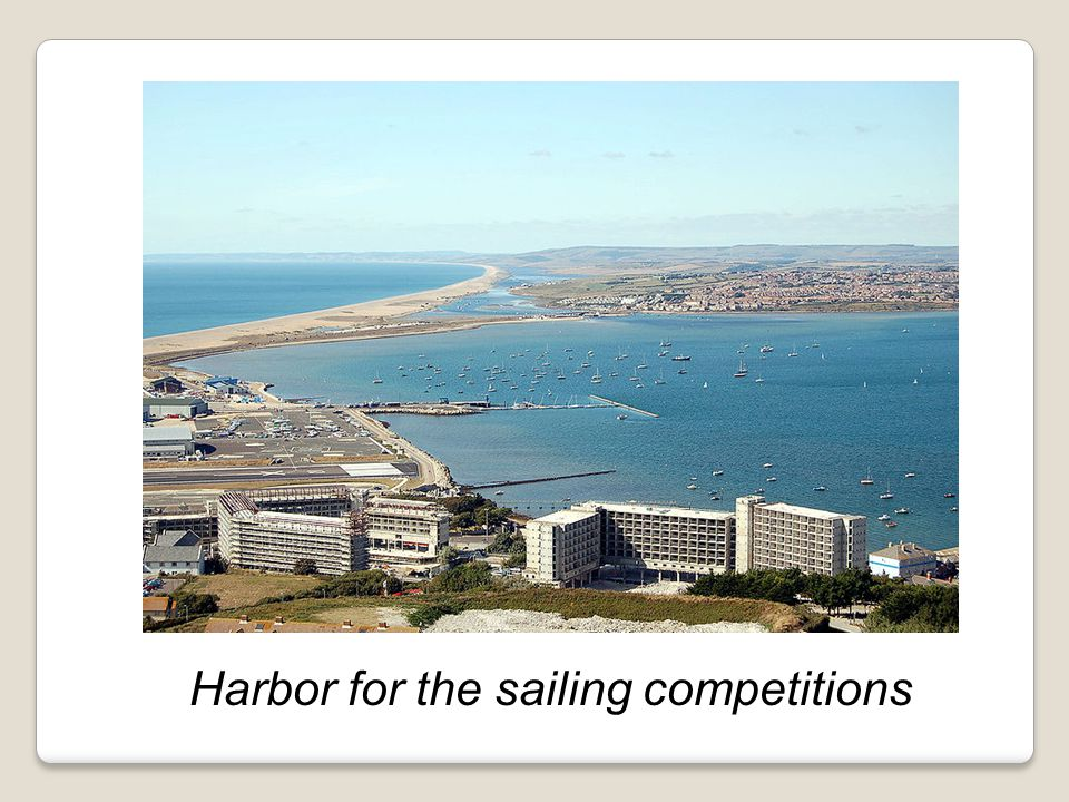 Harbor for the sailing competitions