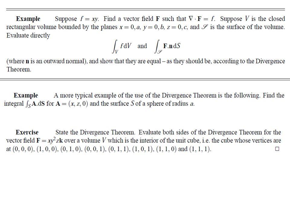 Vector integrals Line integrals Surface integrals Volume integrals ...