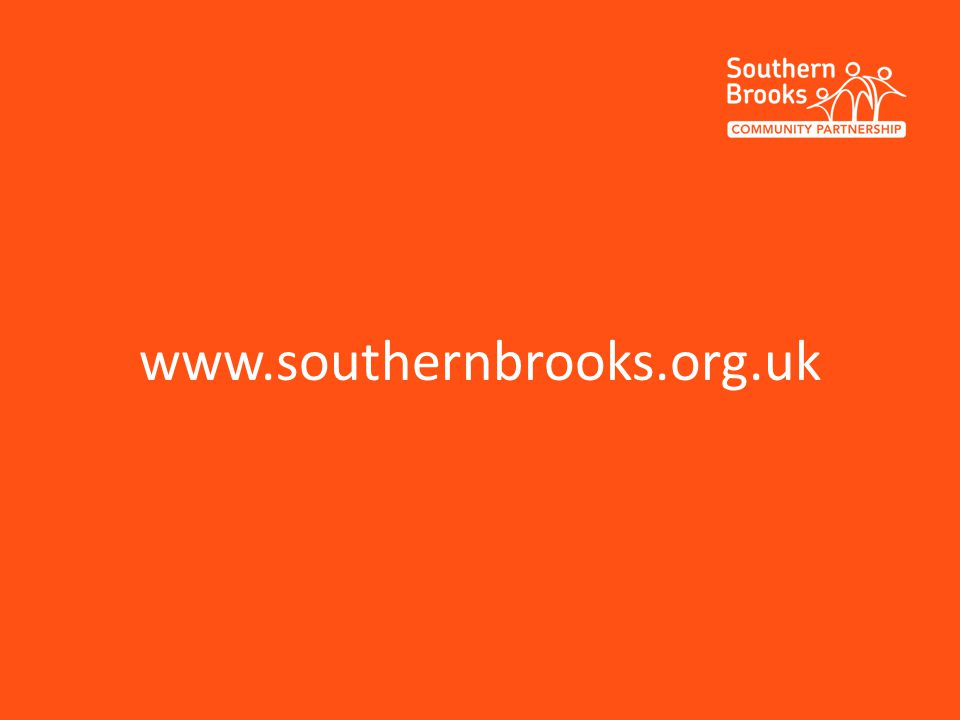 Makig a difference since 1988 Registered Charity No. 1086485 www.southernbrooks.org.uk