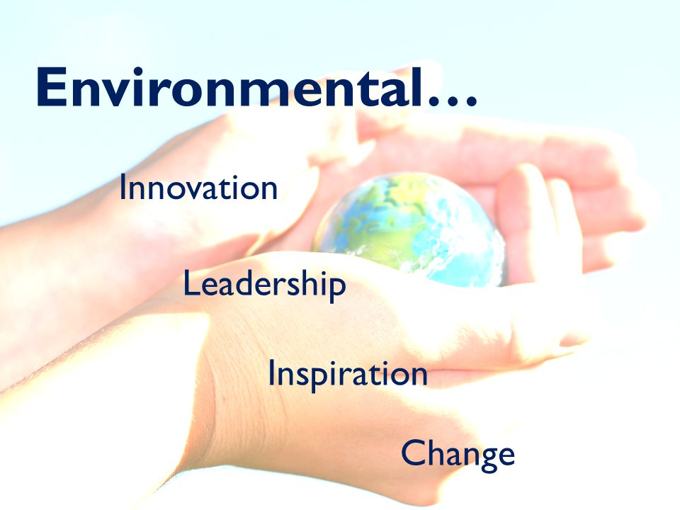 Innovation Leadership Inspiration Change Environmental…