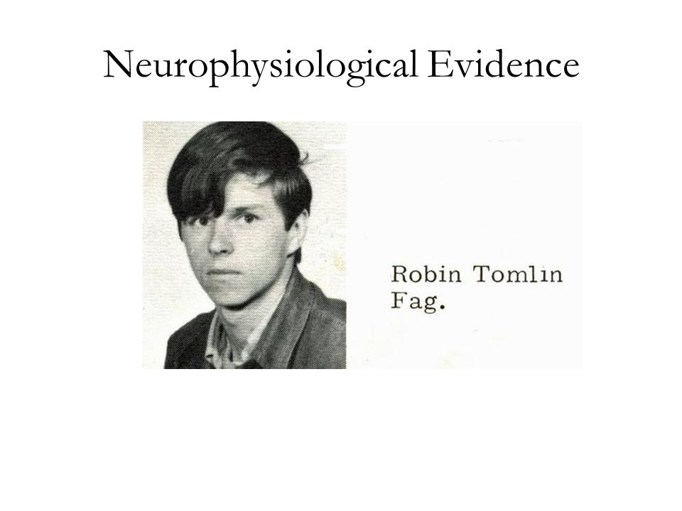 Neurophysiological Evidence