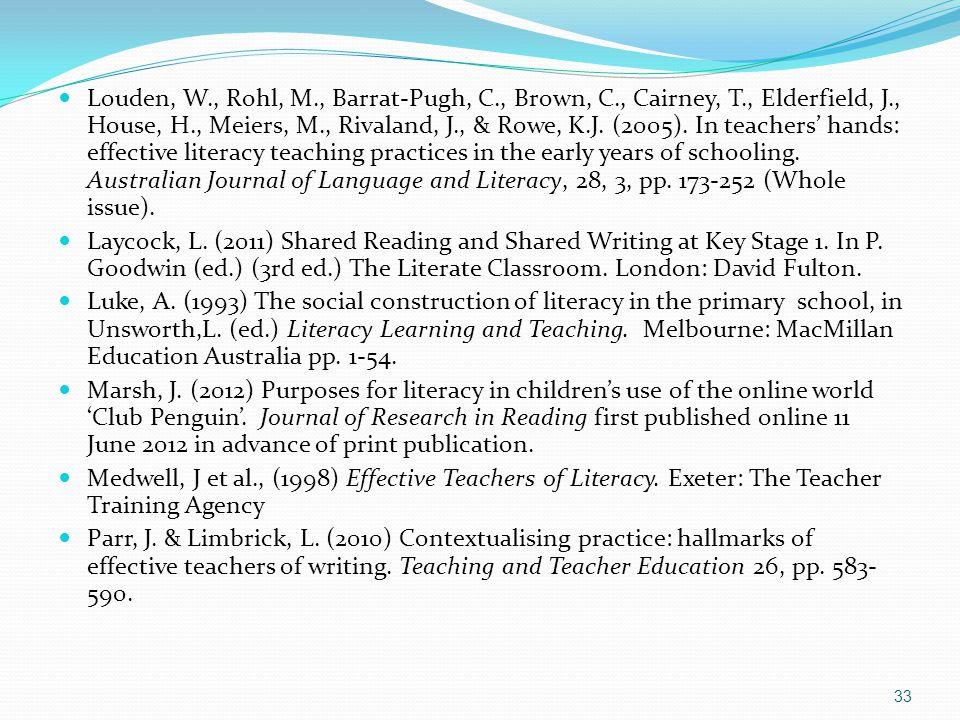 Louden, W., Rohl, M., Barrat-Pugh, C., Brown, C., Cairney, T., Elderfield, J., House, H., Meiers, M., Rivaland, J., & Rowe, K.J.