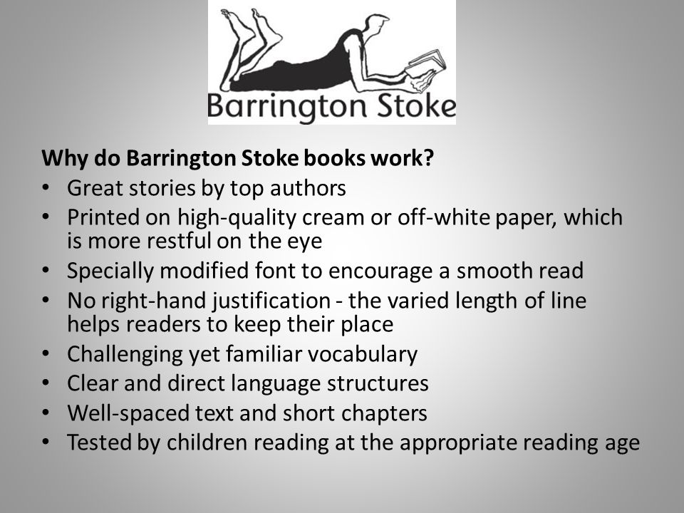 Why do Barrington Stoke books work.