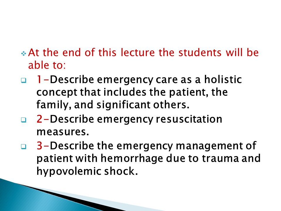  4- Describe the emergency management of patient with intra abdominal injuries.