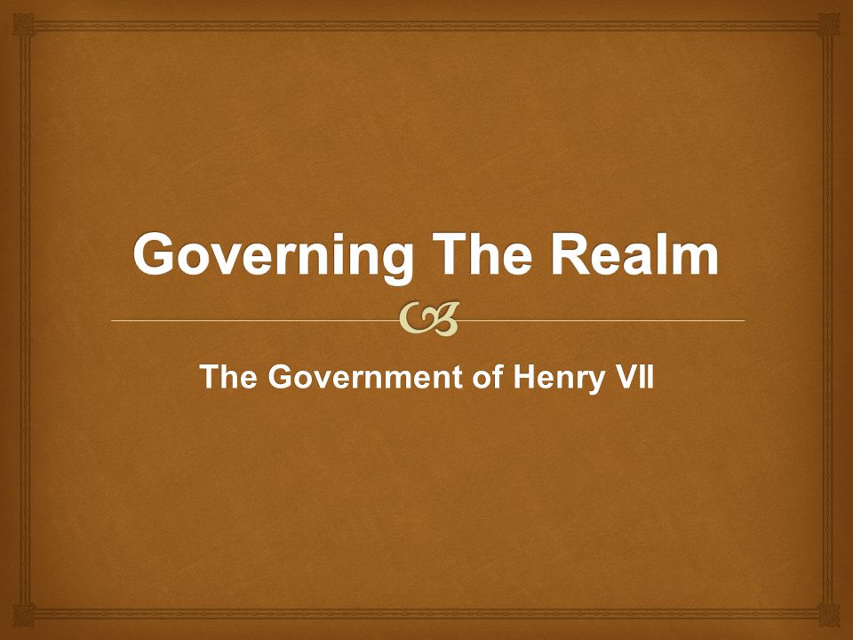 The Government of Henry VII
