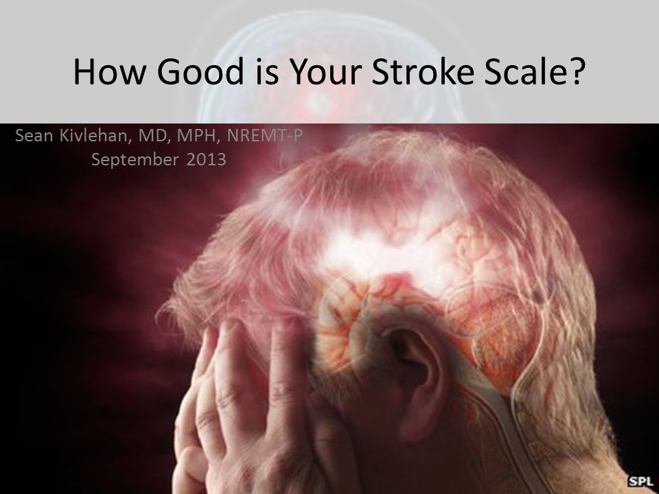 PHANTOM-S Pre-Hospital Acute Neurologic Therapy and Optimization of Medical Care in Stroke The ambulance: – Neurologist – Paramedic – Radiographer – CT Scanner – POC Lab – Teleradiology The dispatch: – For any suspected stroke Weber 2013