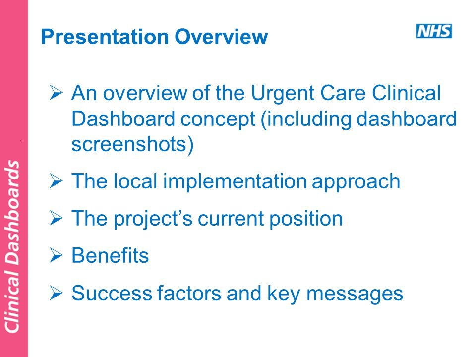  The dashboard collates the previous day's urgent care activity data and brings it all together in a user-friendly graphical display, integrated with GP practice data  GP practice staff may access the dashboard on their desktops via secure login.