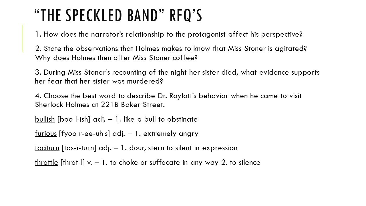 THE SPECKLED BAND RFQ'S - CONTINUED 5.