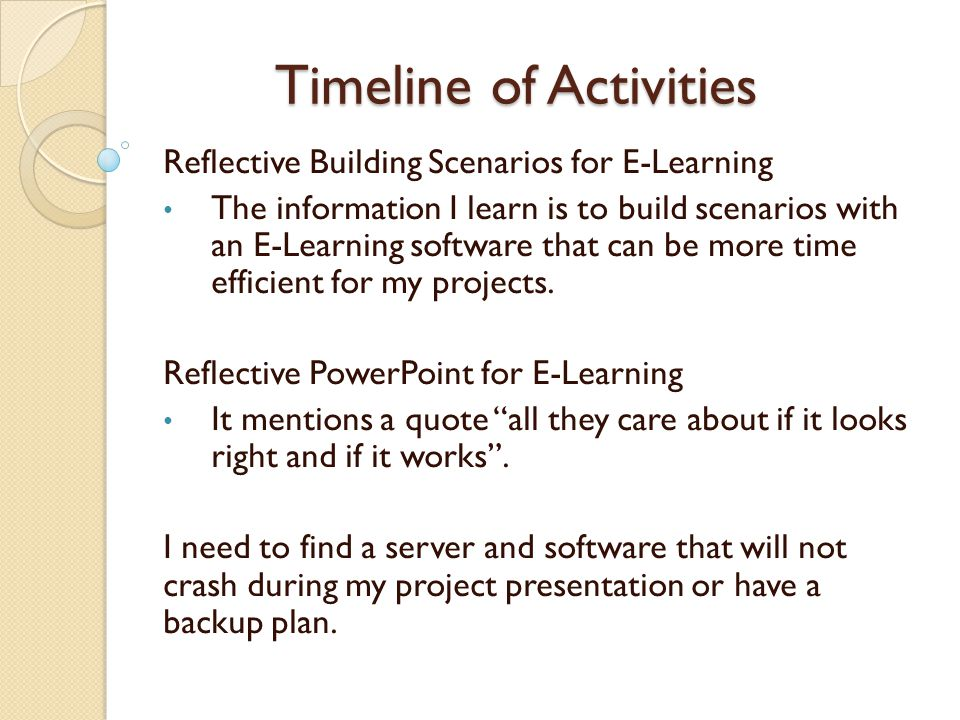 Timeline of Activities 1.Introduction of past and present future robots 2.