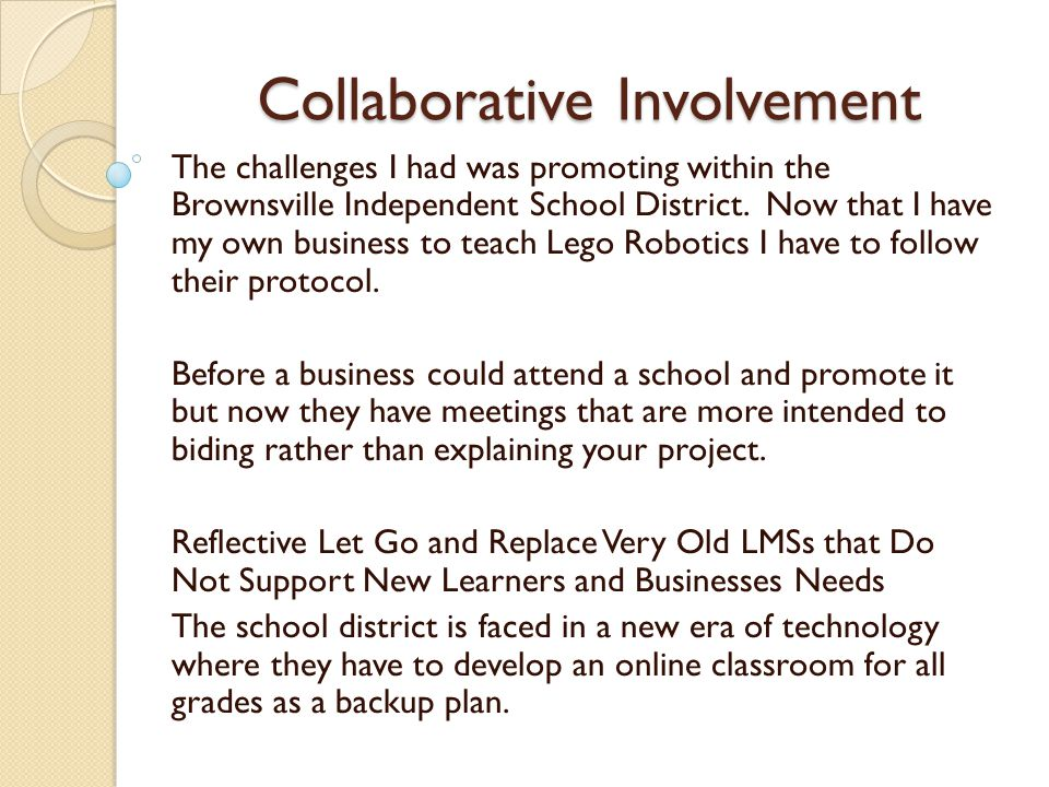 Collaborative Involvement Addressed Collaborative Challenges 1.