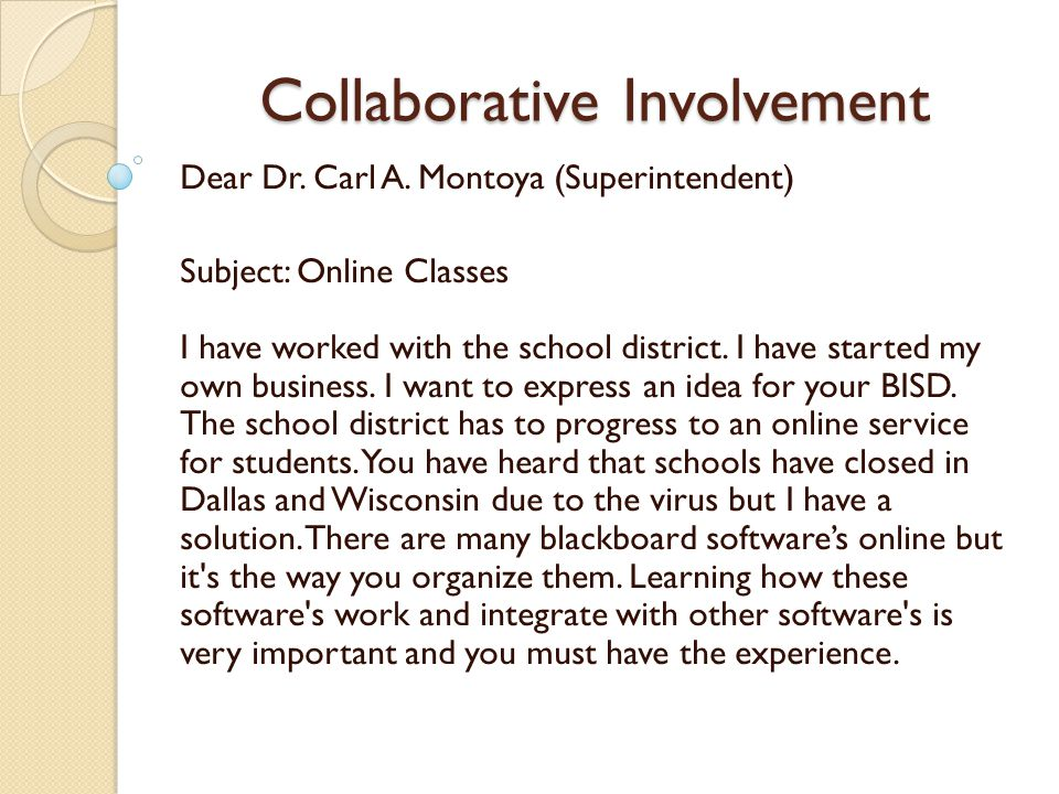 Collaborative Involvement The challenges I had was promoting within the Brownsville Independent School District.
