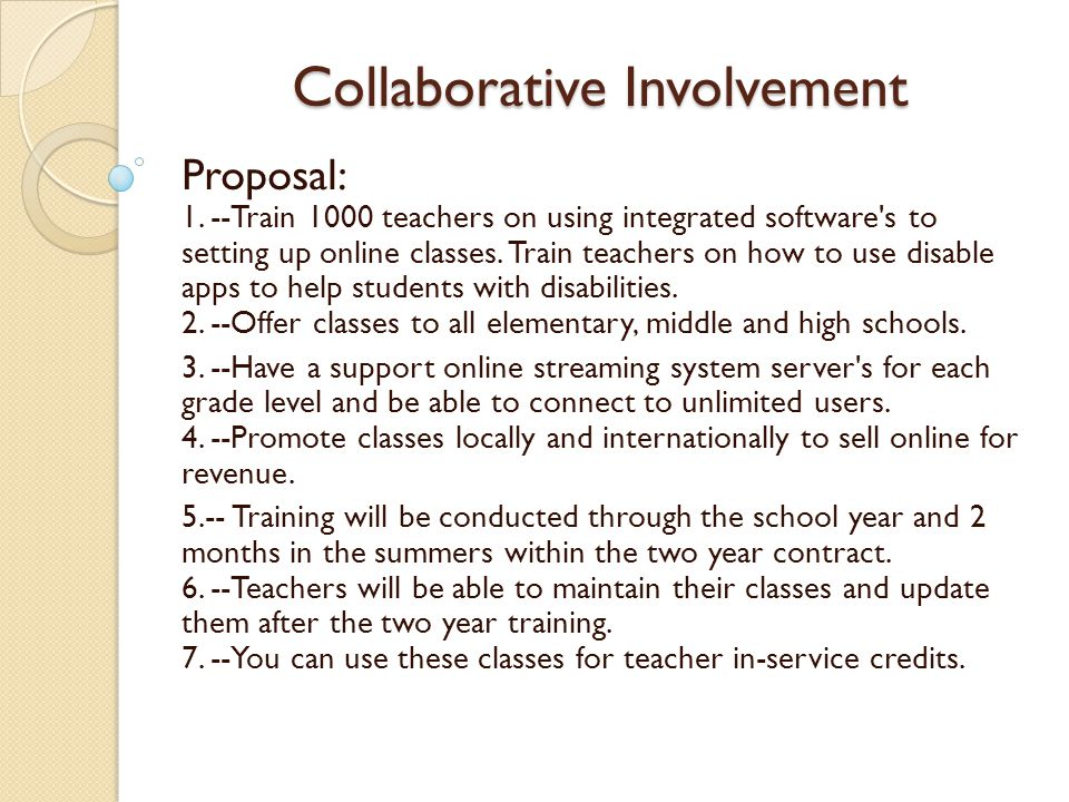 Collaborative Involvement Student can learn their next grade level during the summer or during the school year.