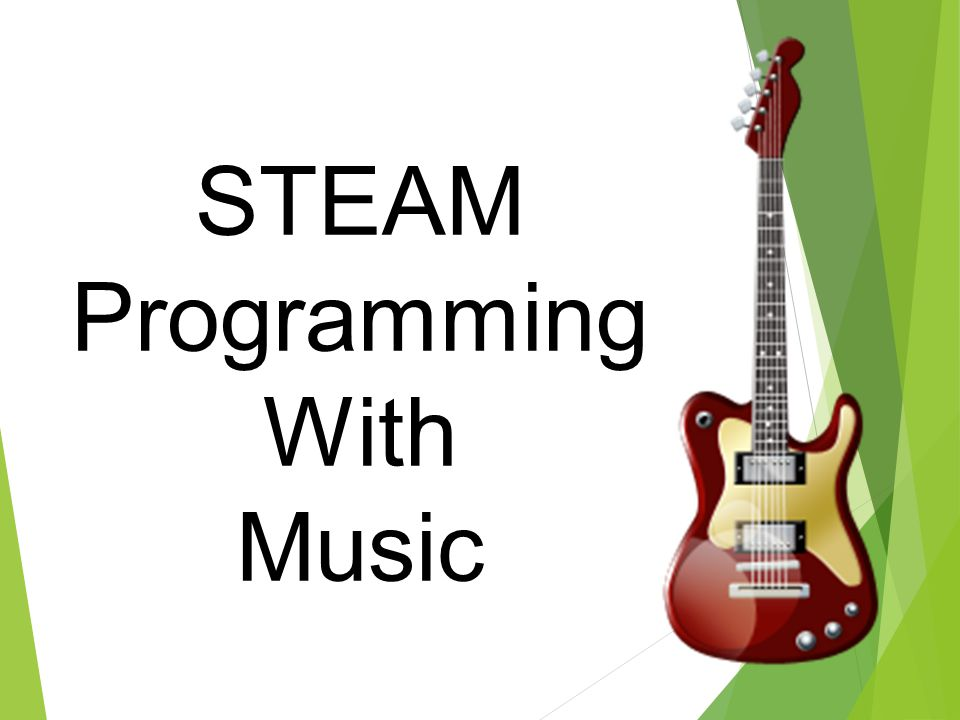 STEAM Programming With Music