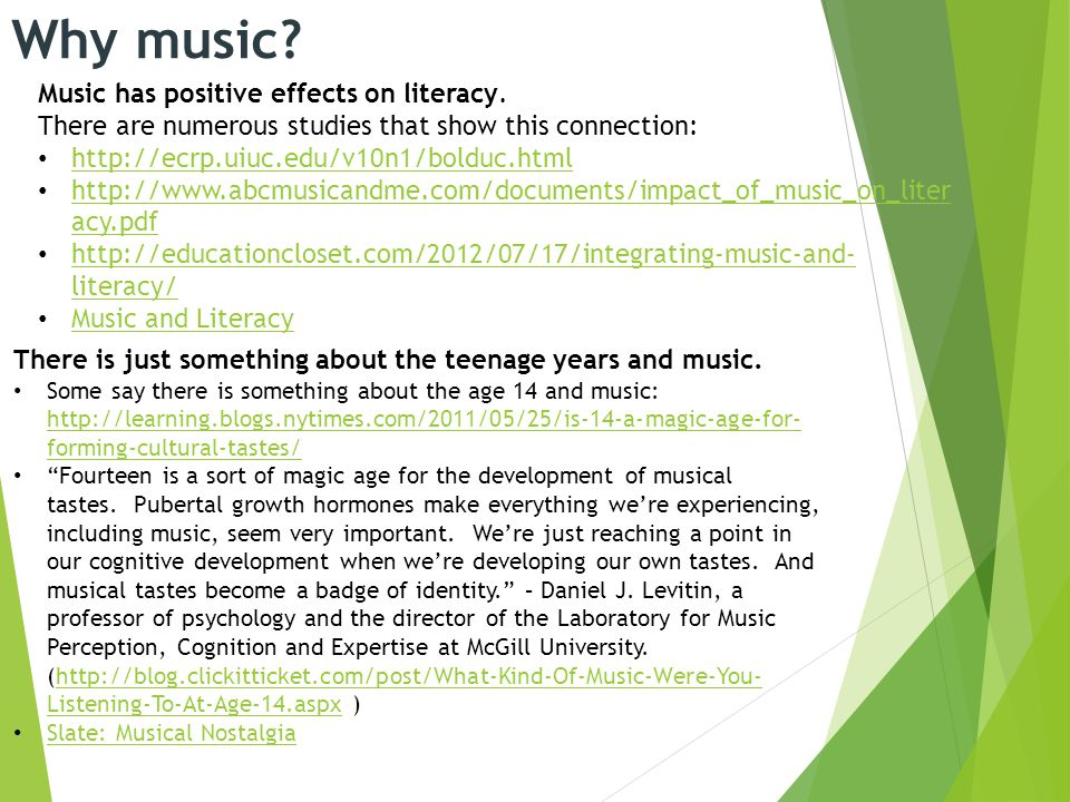 Why music. Music has positive effects on literacy.
