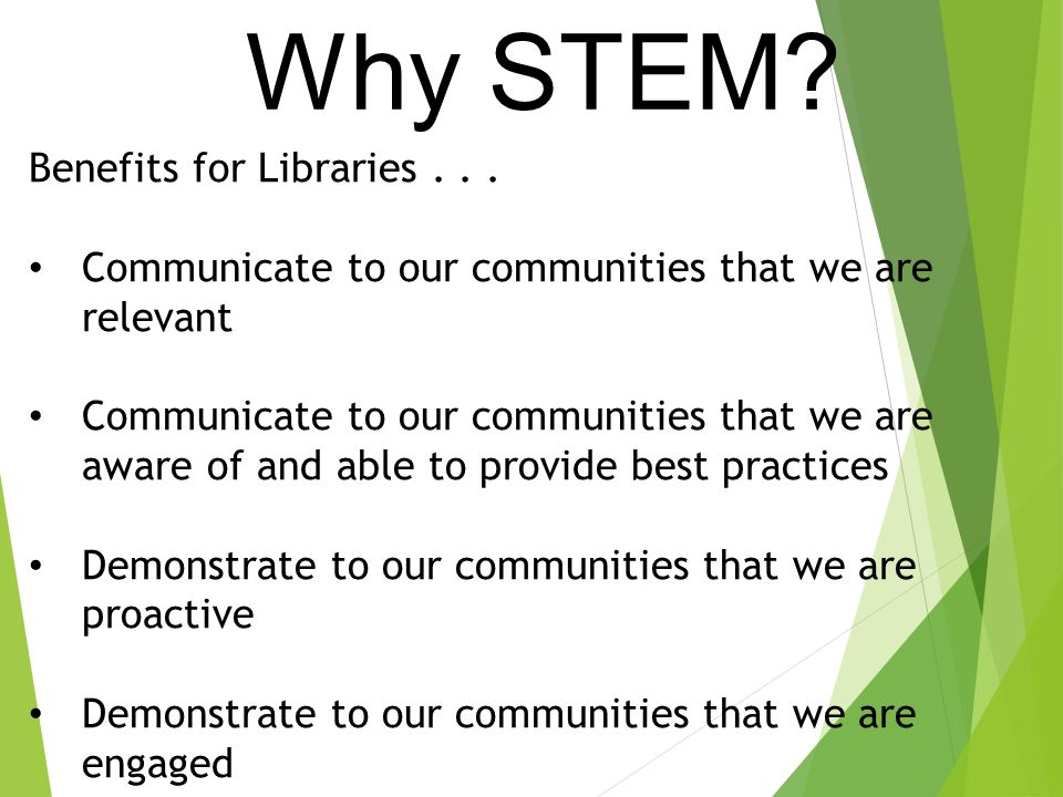 Benefits for Libraries... Communicate to our communities that we are relevant Communicate to our communities that we are aware of and able to provide