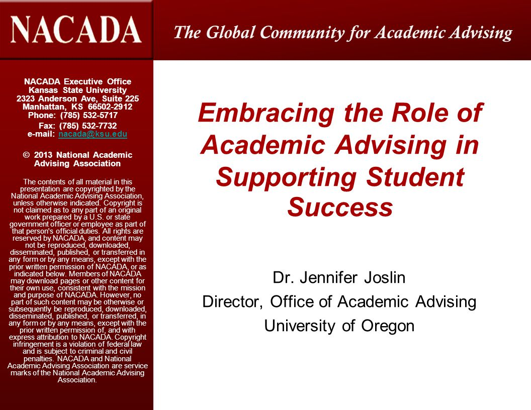 Advising as Teaching & Learning Guides and Defines Our Roles as Educators and Facilitators of Learning  Learning is Individual and Developmental  Indicates a Knowledge Base that Extends Beyond Information toward Conceptual Understanding  Student Learning and Development  Career Development  Others