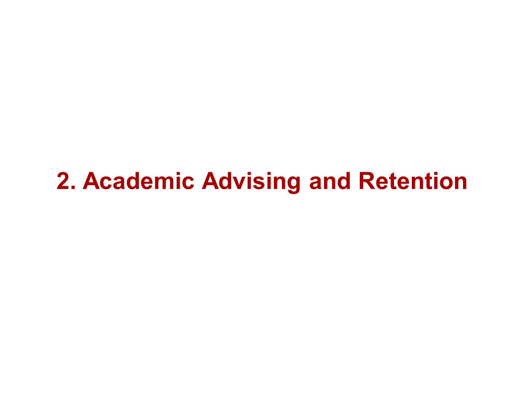 2. Academic Advising and Retention