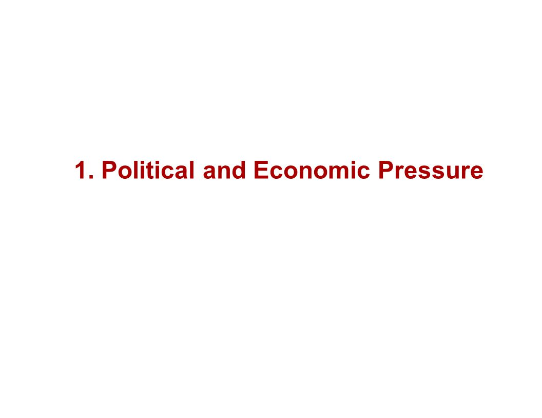 1. Political and Economic Pressure