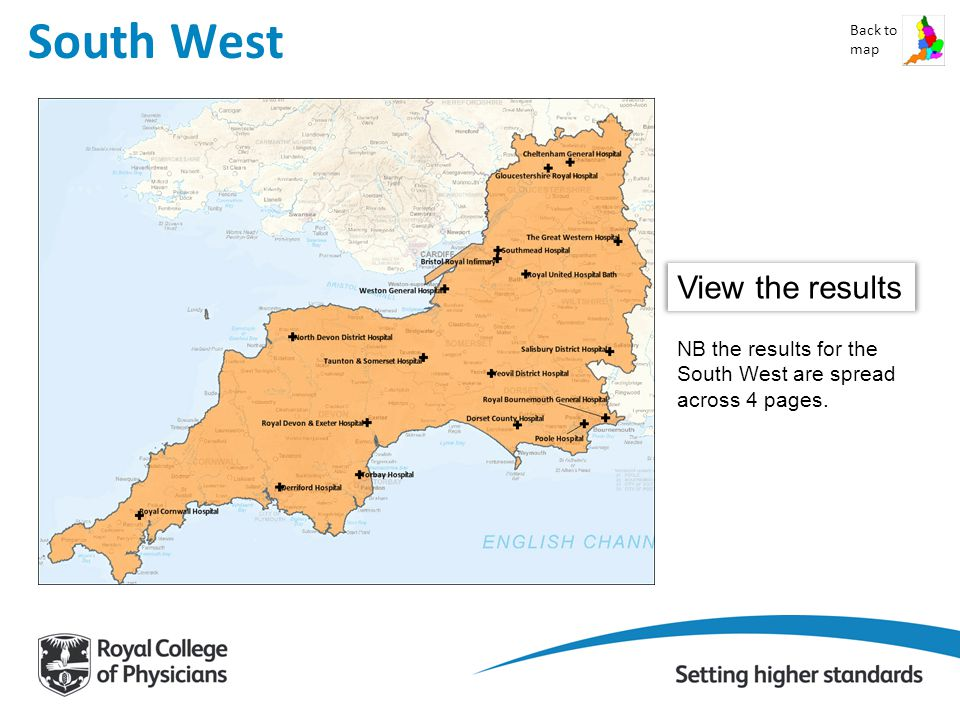 South West Back to map View the results NB the results for the South West are spread across 4 pages.