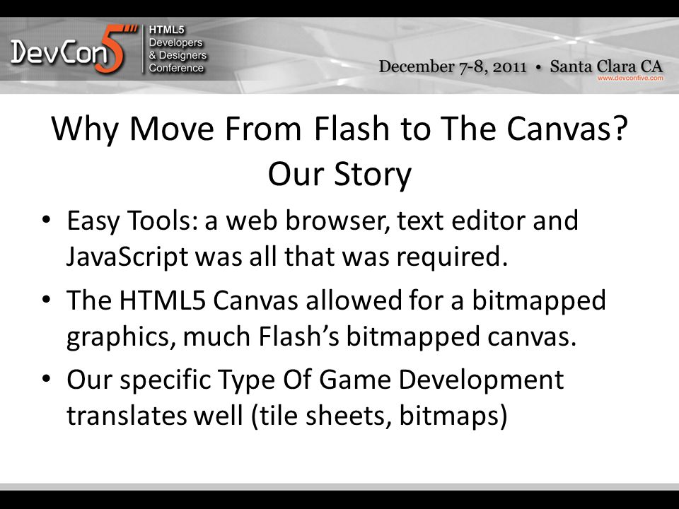 Why Move From Flash to The Canvas.