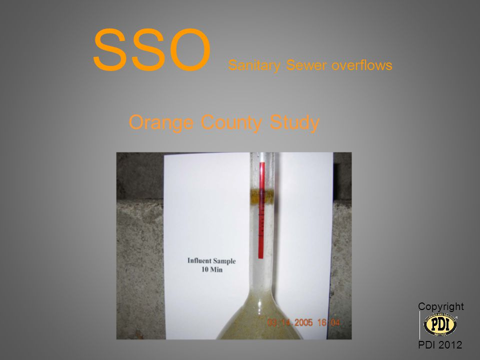 SSO Sanitary Sewer overflows Orange County Study Copyright PDI 2012